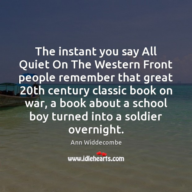 The instant you say All Quiet On The Western Front people remember Image