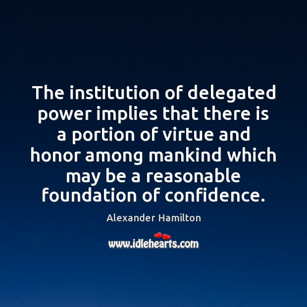 Image, The institution of delegated power implies that there is a portion of