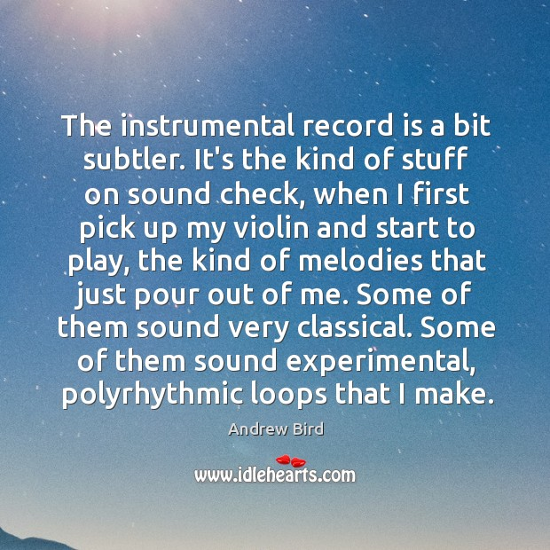 The instrumental record is a bit subtler. It's the kind of stuff Image