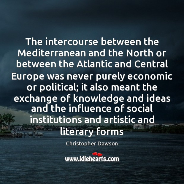 Image, The intercourse between the Mediterranean and the North or between the Atlantic