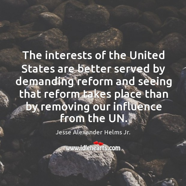 Image, The interests of the united states are better served by demanding reform and