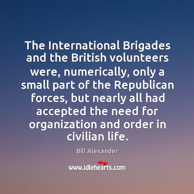 Image, The international brigades and the british volunteers were, numerically, only a small