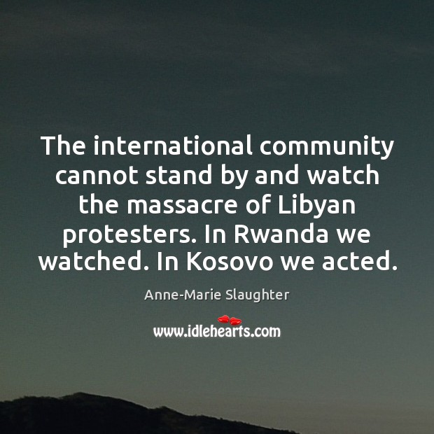 Image, The international community cannot stand by and watch the massacre of Libyan