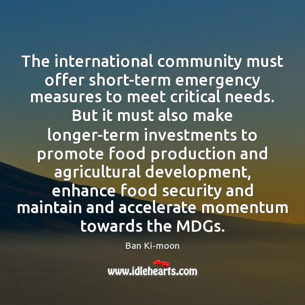 Image, The international community must offer short-term emergency measures to meet critical needs.