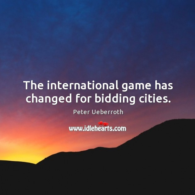 Image, The international game has changed for bidding cities.