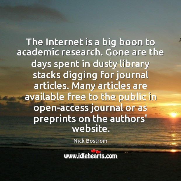 The Internet is a big boon to academic research. Gone are the Internet Quotes Image