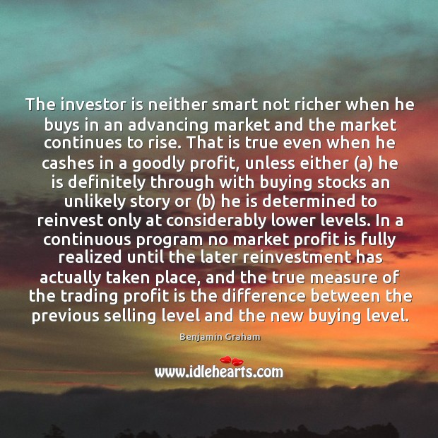 The investor is neither smart not richer when he buys in an Image