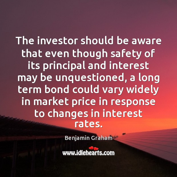 Image, The investor should be aware that even though safety of its principal
