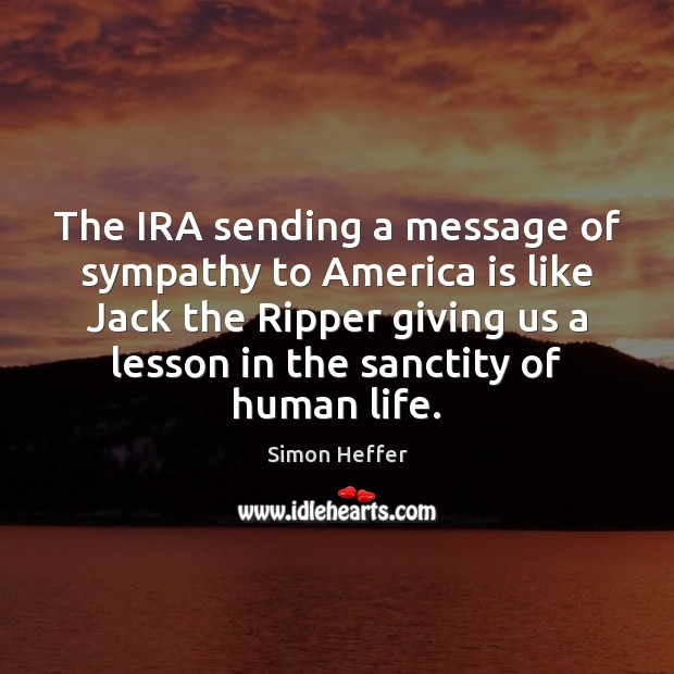 The IRA sending a message of sympathy to America is like Jack Image