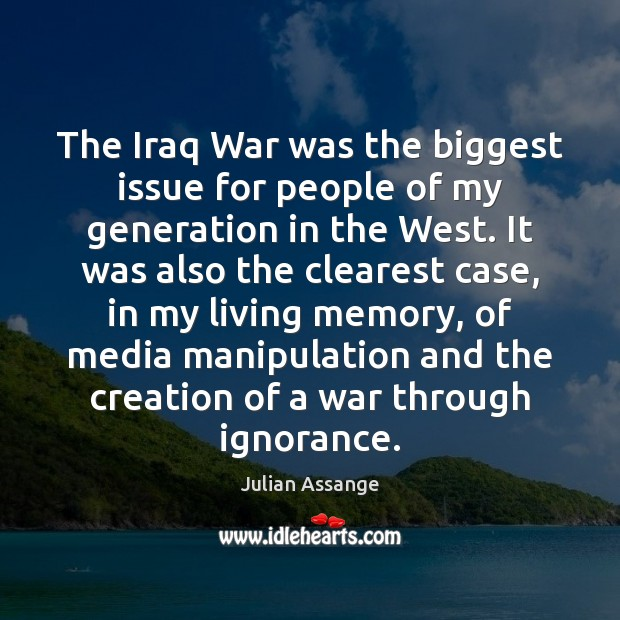 The Iraq War was the biggest issue for people of my generation Image