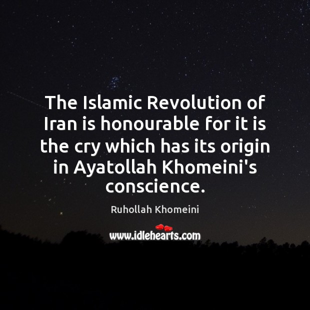Image, The Islamic Revolution of Iran is honourable for it is the cry