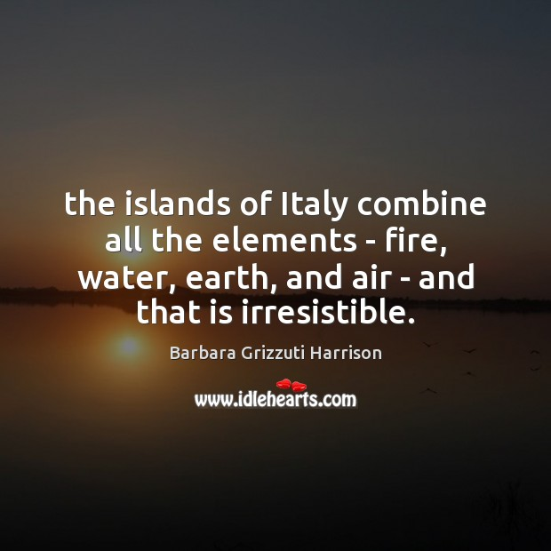 Image, The islands of Italy combine all the elements – fire, water, earth,