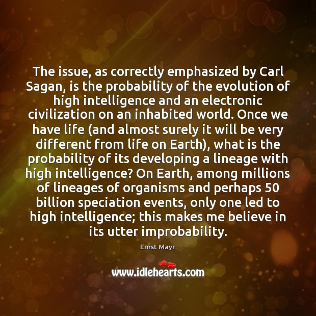 Image, The issue, as correctly emphasized by Carl Sagan, is the probability of