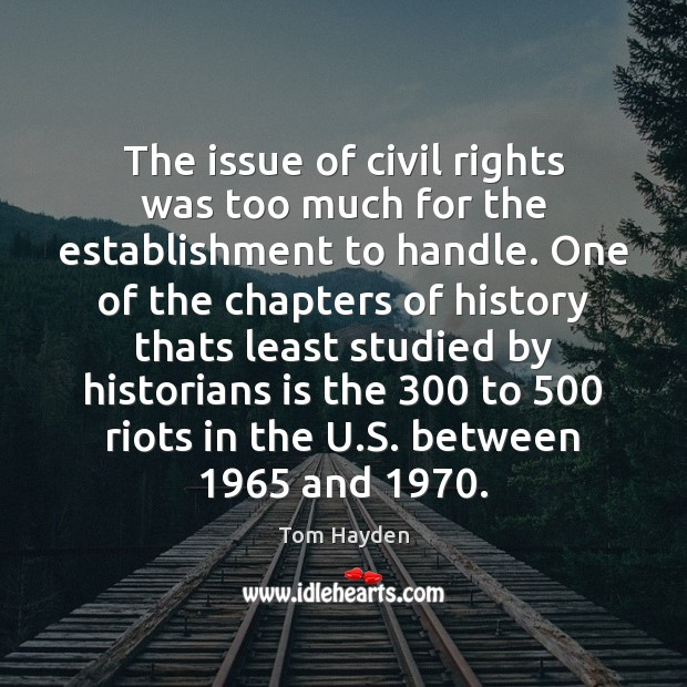 Image, The issue of civil rights was too much for the establishment to