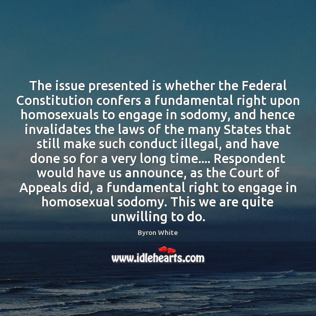 Image, The issue presented is whether the Federal Constitution confers a fundamental right