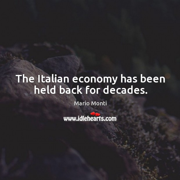 The Italian economy has been held back for decades. Image