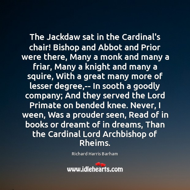 The Jackdaw sat in the Cardinal's chair! Bishop and Abbot and Prior Image