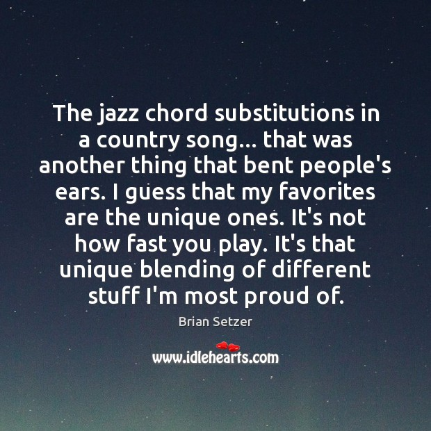 Image, The jazz chord substitutions in a country song… that was another thing