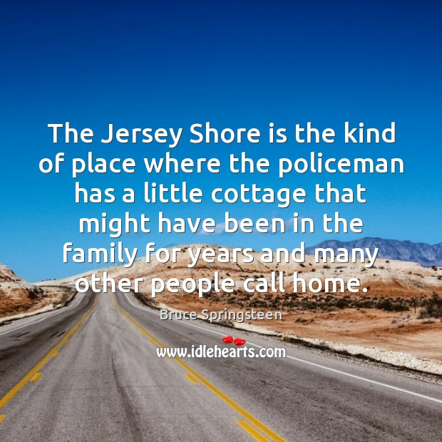 The Jersey Shore is the kind of place where the policeman has Image