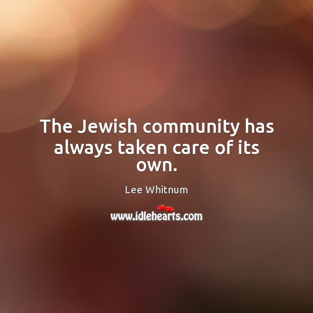 The Jewish community has always taken care of its own. Image