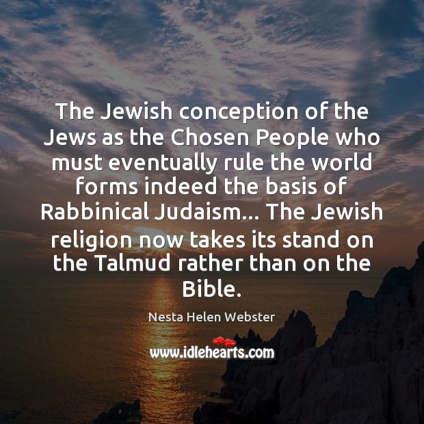 The Jewish conception of the Jews as the Chosen People who must Image