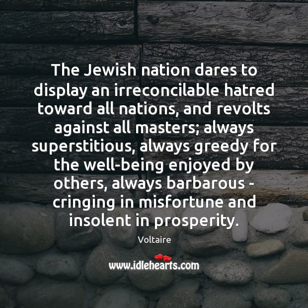 Image, The Jewish nation dares to display an irreconcilable hatred toward all nations,