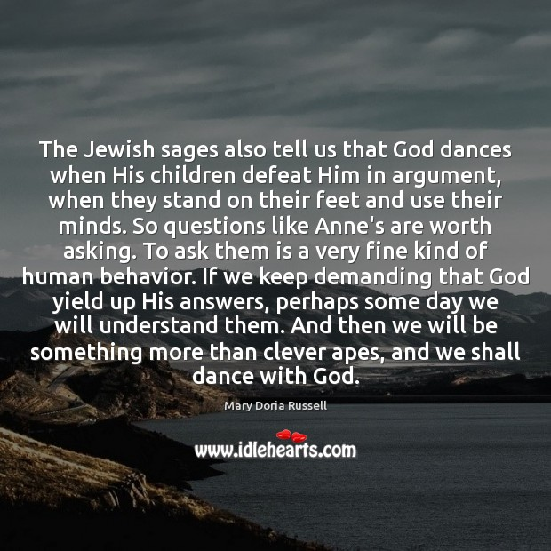 The Jewish sages also tell us that God dances when His children Image