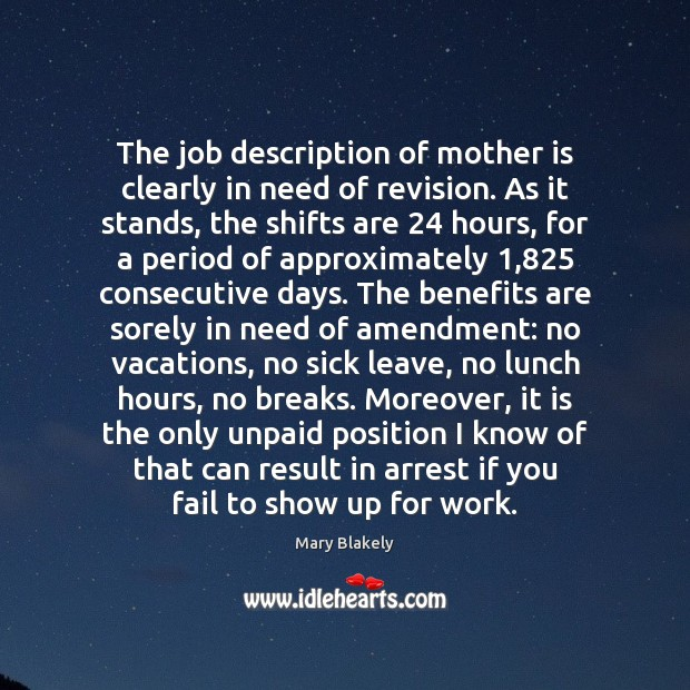 The job description of mother is clearly in need of revision. As Image
