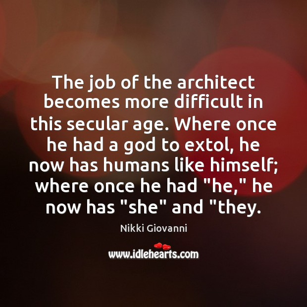 Image, The job of the architect becomes more difficult in this secular age.