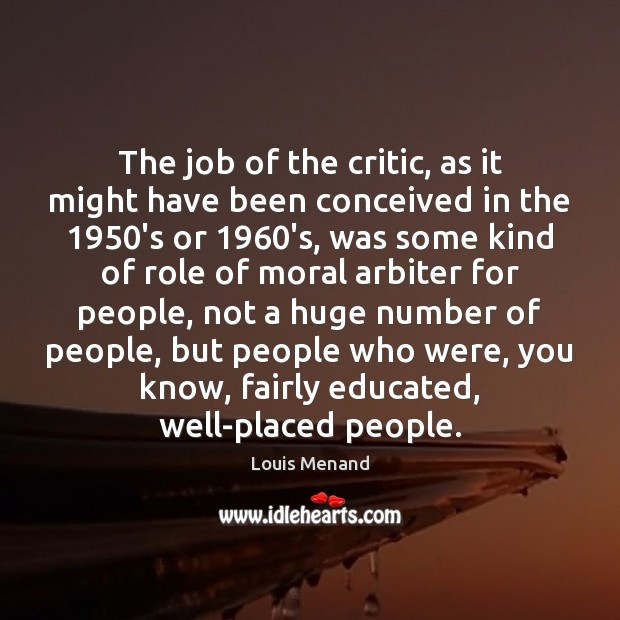 The job of the critic, as it might have been conceived in Image