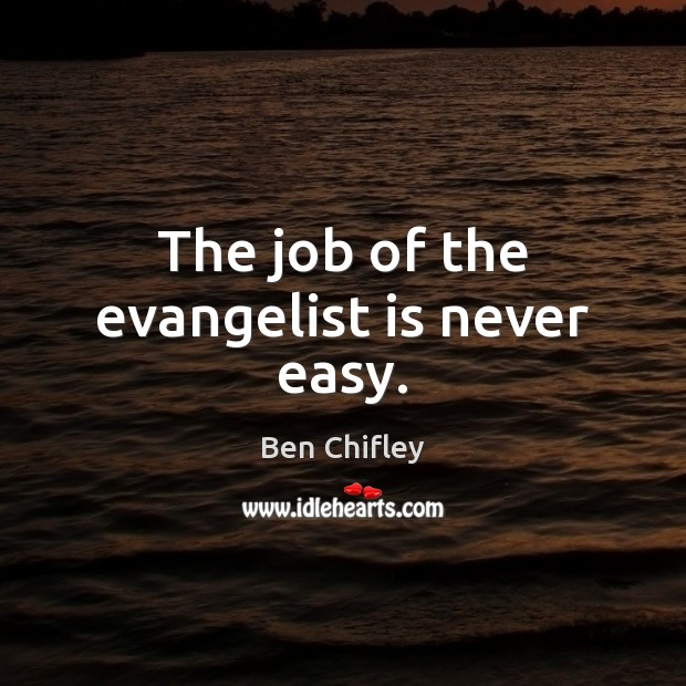 Image, The job of the evangelist is never easy.