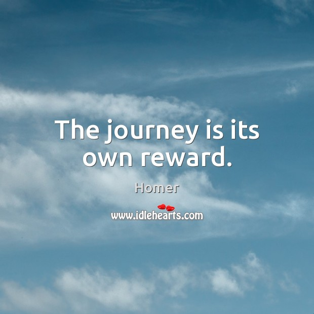 The journey is its own reward. Image