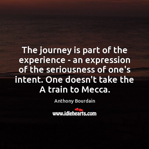 Image, The journey is part of the experience – an expression of the