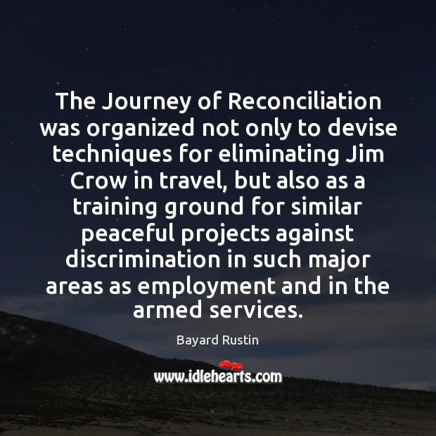 The Journey of Reconciliation was organized not only to devise techniques for Image