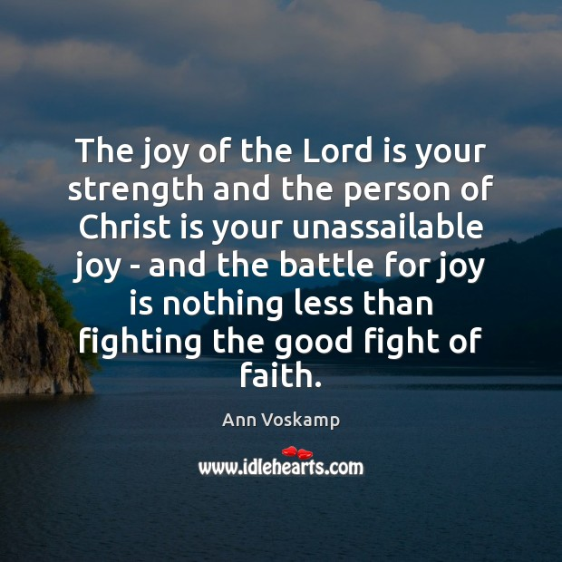 Image, The joy of the Lord is your strength and the person of