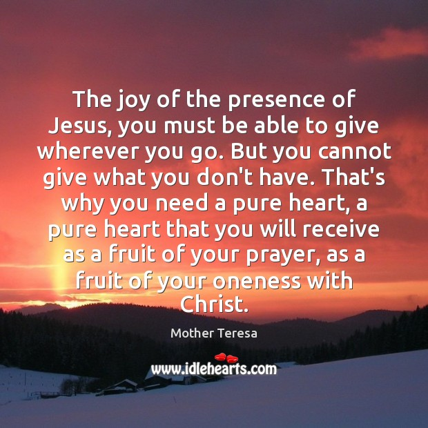 Image, The joy of the presence of Jesus, you must be able to