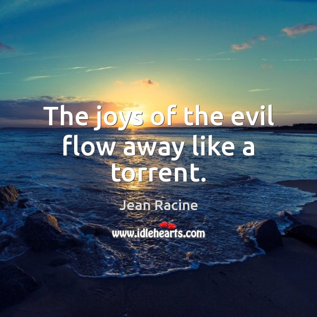 Image, The joys of the evil flow away like a torrent.