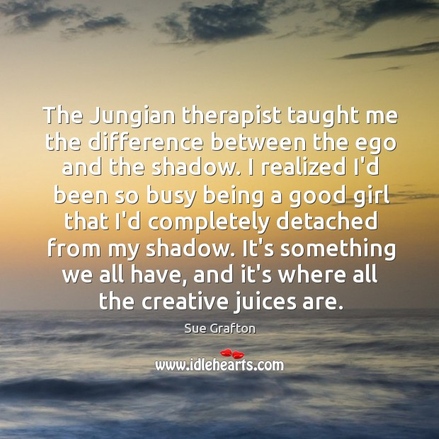 Image, The Jungian therapist taught me the difference between the ego and the