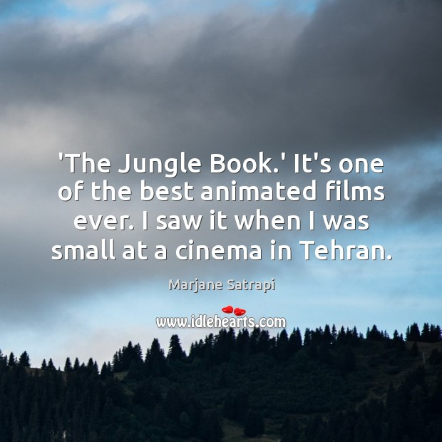 Image, 'The Jungle Book.' It's one of the best animated films ever.