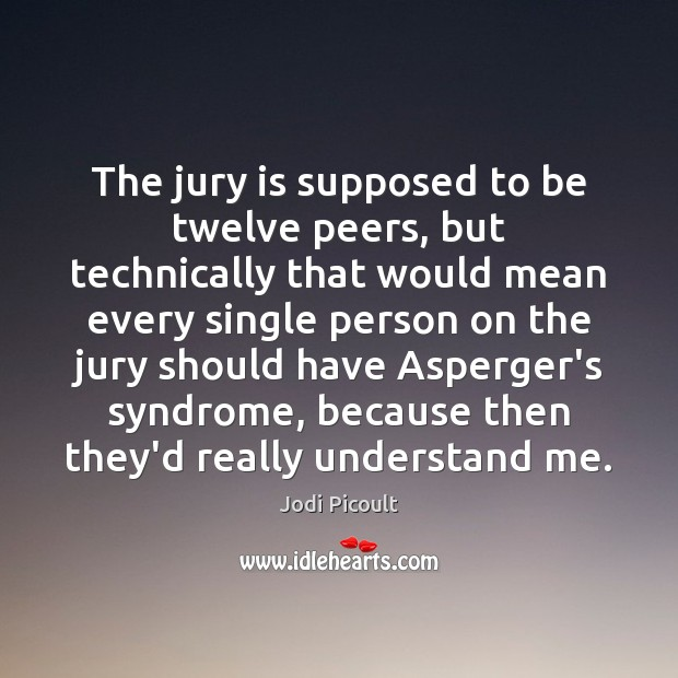 Image, The jury is supposed to be twelve peers, but technically that would