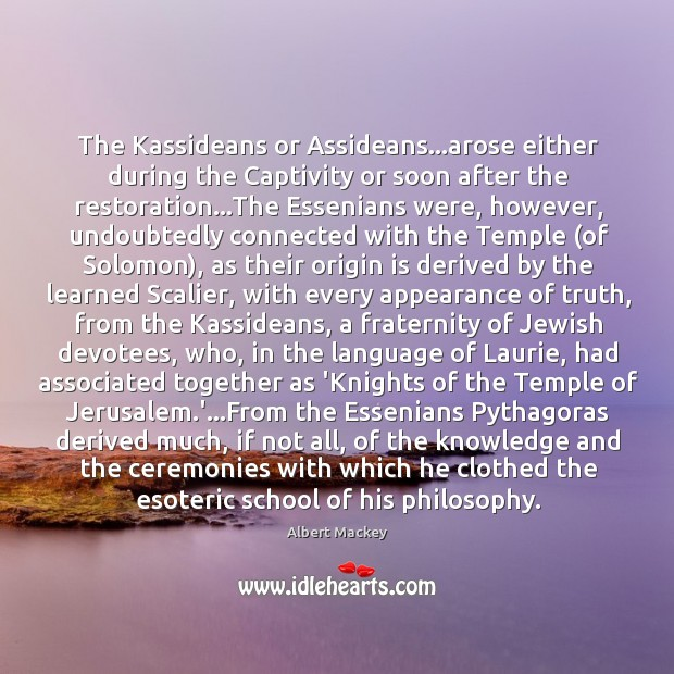 Image, The Kassideans or Assideans…arose either during the Captivity or soon after