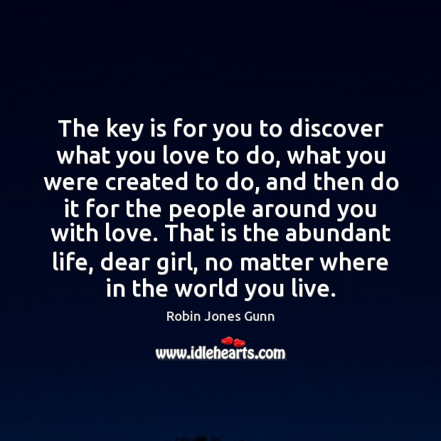 Image, The key is for you to discover what you love to do,