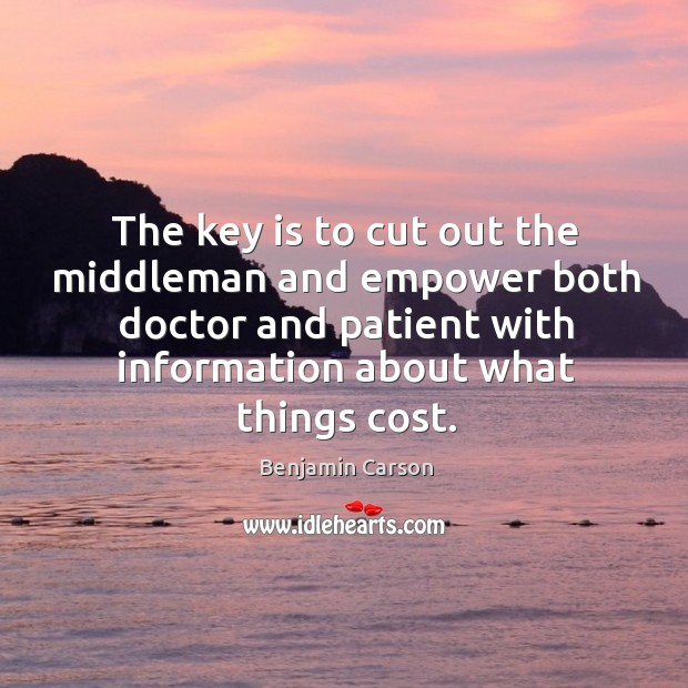Image, The key is to cut out the middleman and empower both doctor