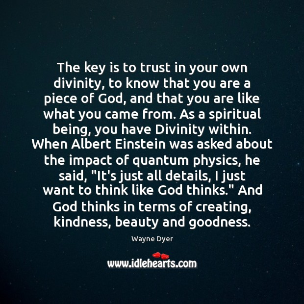Image, The key is to trust in your own divinity, to know that