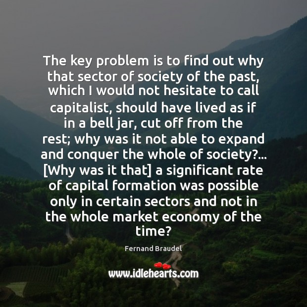 The key problem is to find out why that sector of society Image
