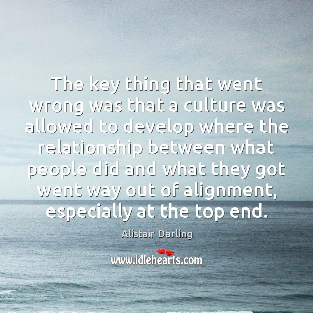 Image, The key thing that went wrong was that a culture was allowed