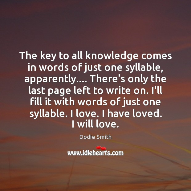 Image, The key to all knowledge comes in words of just one syllable,