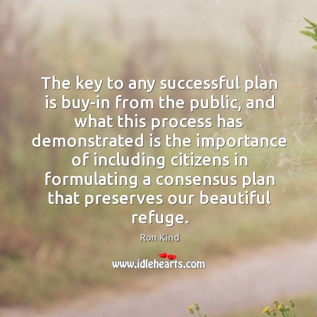 The key to any successful plan is buy-in from the public, and what this process Image