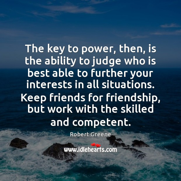 Image, The key to power, then, is the ability to judge who is