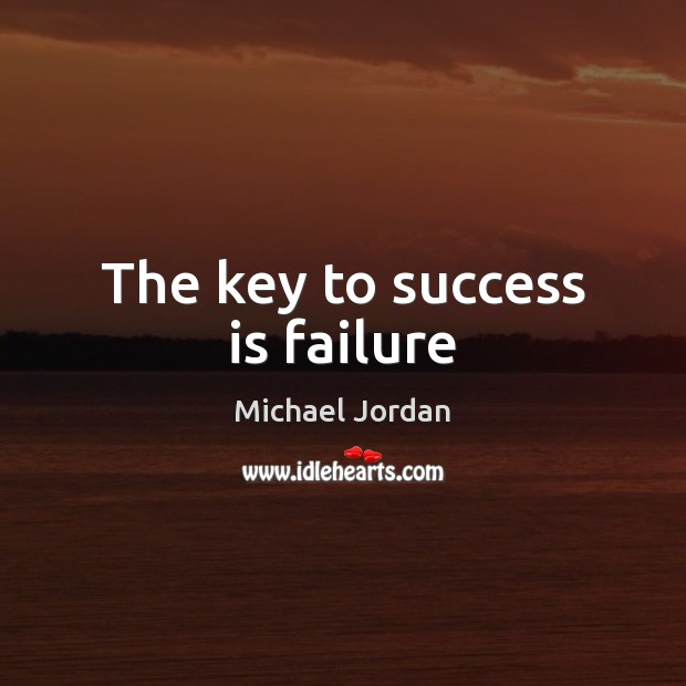 The key to success is failure Image